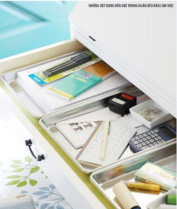 Đặt vật dụng ít sử dụng trong ngăn kéo