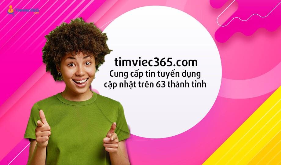Web timviec365.com cung cấp tin tuyển dụng từ 63 tỉnh thành