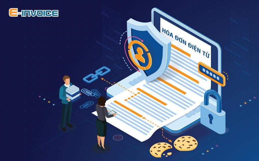 Lưu trữ hóa đơn điện tử an toàn và bảo mật bảo vệ lợi ích cho doanh nghiệp.
