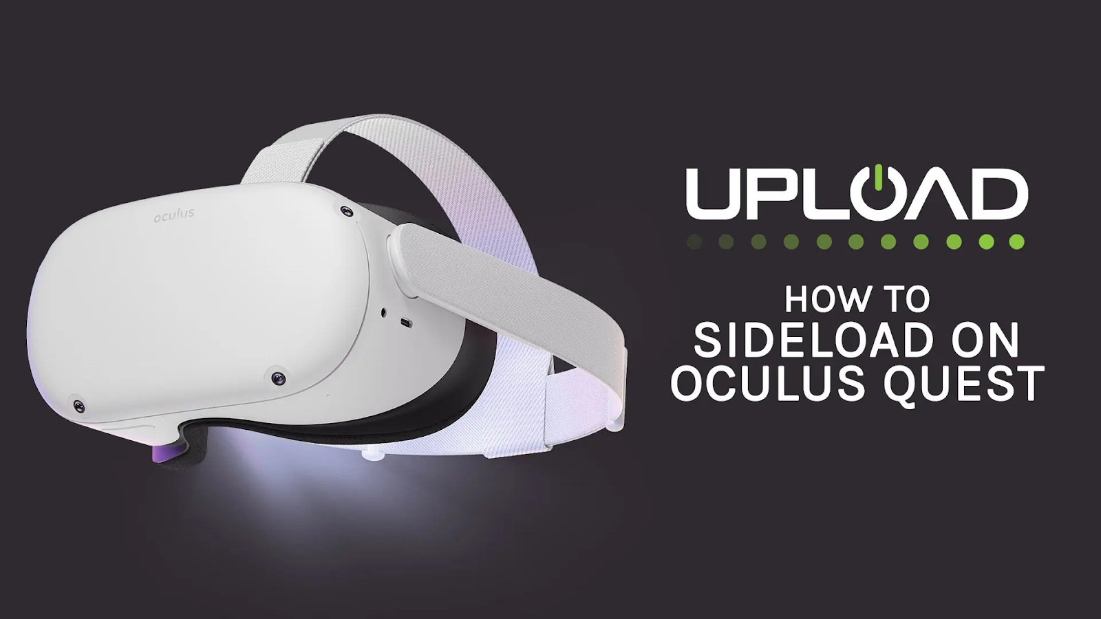 Hướng dẫn cài đặt SideQuest trên PC để cài .APK app vào Oculus Quest